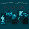 "Featured recording ""Five Men Singing"""